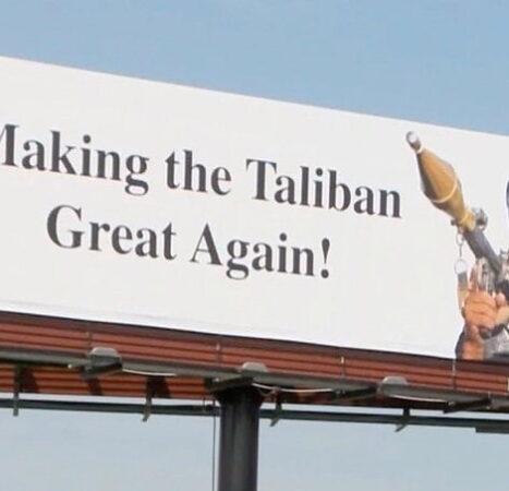 Biden humiliated by 'Making Taliban Great Again' billboards along U.S. highways
